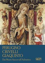 Perugino, Crivelli, Giaquinto. Dai Monti Azzurri all'Adriatico