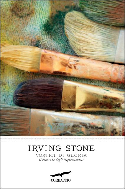 Vortici di gloria - Irving Stone - copertina