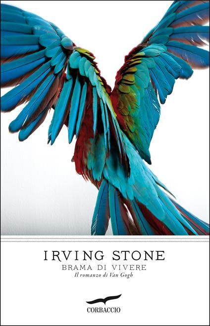Brama di vivere - Irving Stone - copertina