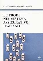 Le frodi nel sistema assicurativo italiano