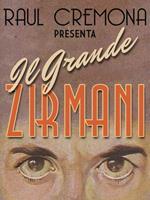 Il grande Zirmani. Ediz. illustrata