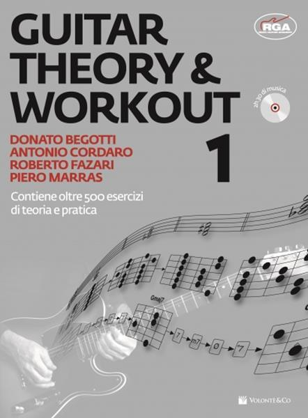 Guitar theory & workout. Con CD Audio - Donato Begotti,Antonio Cordaro,Roberto Fazari - 2