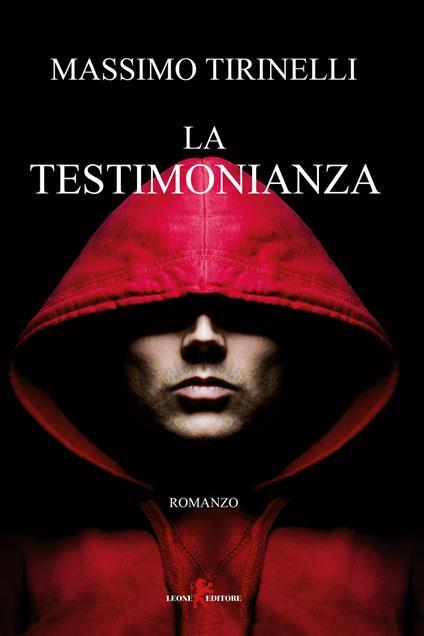 La testimonianza - Massimo Tirinelli - copertina
