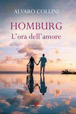 Homburg. L'ora dell'amore