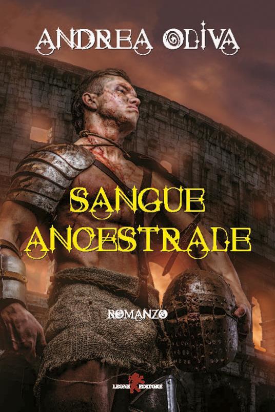 Sangue ancestrale - Andrea Oliva - ebook