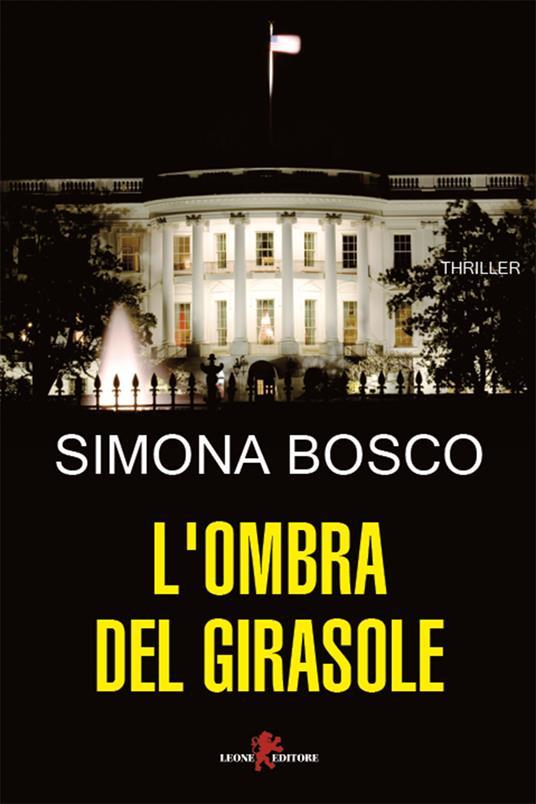 L' ombra del girasole - Simona Bosco - ebook