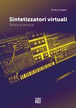 Sintetizzatori virtuali. Teoria e tecnica