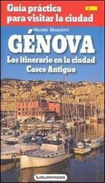 Genova. Guida pratica per visitare la città. Con carta. Ediz. spagnola