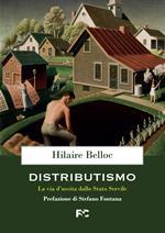 Distributismo. La via d'uscita dallo stato servile