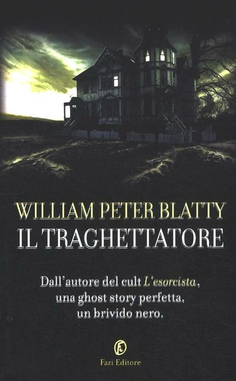 Il traghettatore - William Peter Blatty - 3