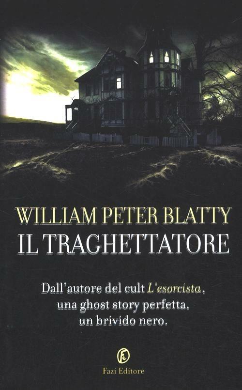 Il traghettatore - William Peter Blatty - 6