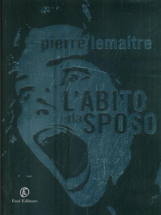 L' abito da sposo - Pierre Lemaitre - 3