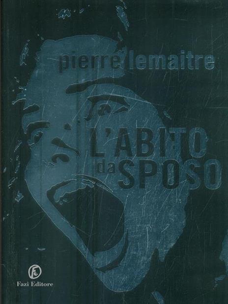 L' abito da sposo - Pierre Lemaitre - 2