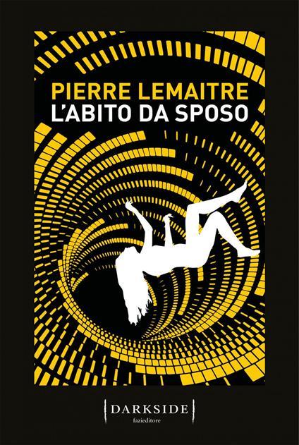 L' abito da sposo - Giacomo Cuva,Pierre Lemaitre - ebook