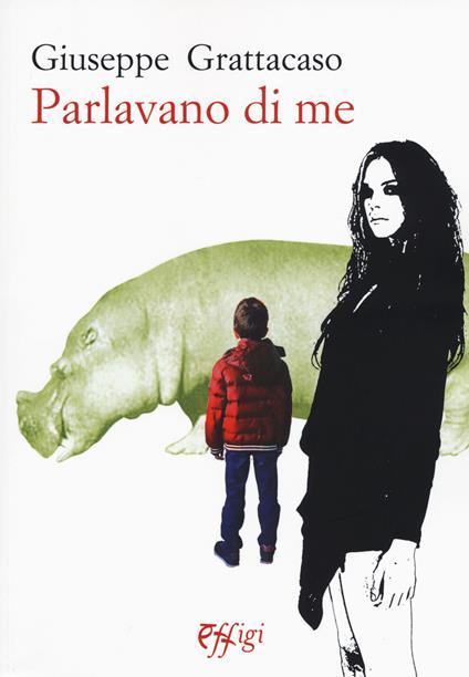 Parlavano di me - Giuseppe Grattacaso - copertina