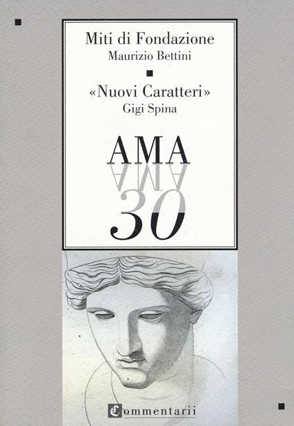 Miti di fondazione-Nuovi caratteri - Maurizio Bettini,Luigi Spina - copertina