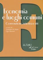 Economia e luoghi comuni. Convenzione, retorica e riti