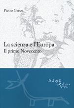 La scienza e l'Europa. Il primo Novecento