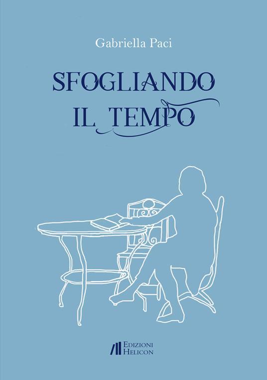 Sfogliando il tempo - Gabriella Paci - copertina