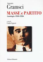 Masse e partito. Antologia 1910-1926