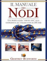Il manuale dei nodi - Geoffrey Budworth - copertina