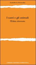 I santi e gli animali. L'Eden ritrovato