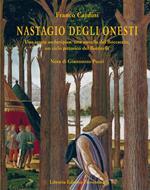 Nastagio Degli Onesti. Una storia archetipica, una novella del Boccaccio, un ciclo pittorico del Botticelli