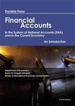 Financial accounts in the system of national accounts (SNA) and in the current economy. An introduction