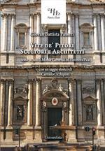 Vite de' pittori, scultori e architetti che hanno lavorato in Roma. Ediz. per la scuola