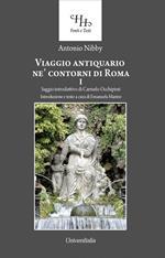 Viaggio antiquario ne' contorni di Roma. Vol. 1