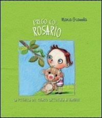 Prego col rosario - Maria Gianola - copertina