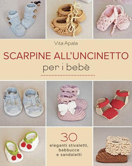 Scarpine all'uncinetto per i bebè - Vita Apala - copertina