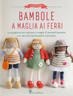 Bambole a maglia ai ferri. Ediz. a colori