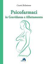 Psicofarmaci in gravidanza e allattamento