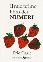 Il mio primo libro dei numeri. Ediz. a colori