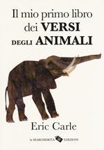 Il mio primo libro dei versi degli animali. Ediz. a colori