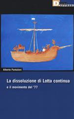 La dissoluzione di Lotta continua e il movimento del '77