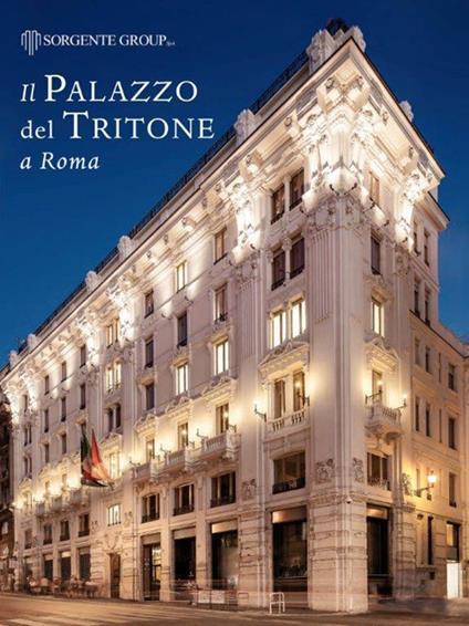 Il palazzo del Tritone a Roma. Ediz. italiana e inglese - copertina