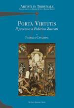 Porta virtutis. Il processo a Federico Zuccari