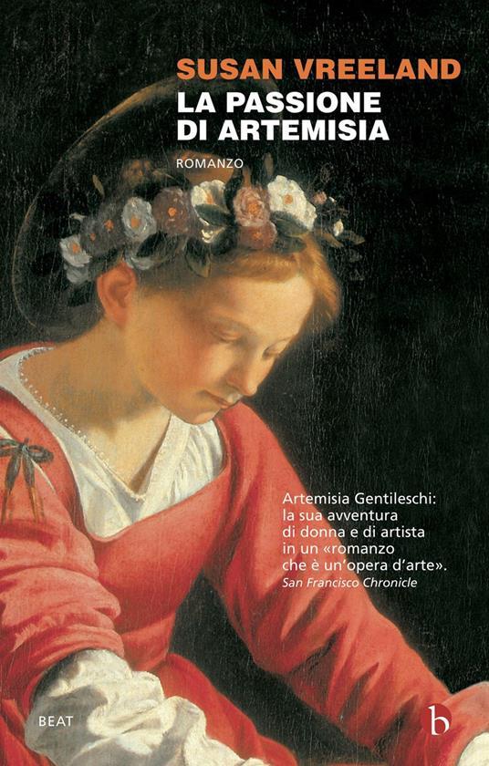La passione di Artemisia - Susan Vreeland - copertina