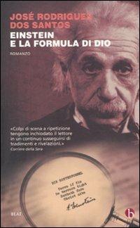 Einstein e la formula di Dio - José Rodrigues Dos Santos - copertina