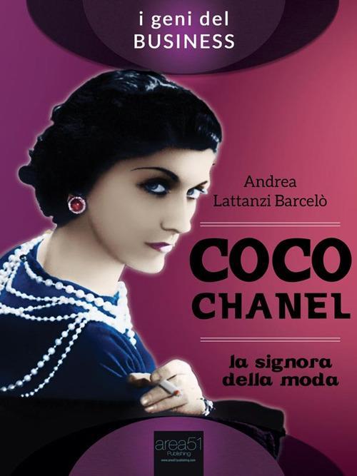 Coco Chanel. La signora della moda - Andrea Lattanzi Barcelò - ebook
