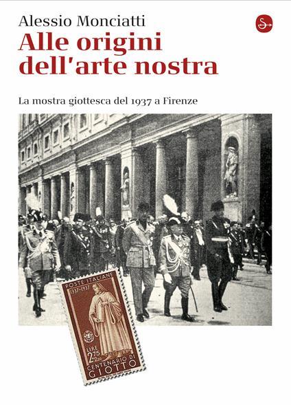 Alle origini dell'arte nostra - Alessio Monciatti - ebook