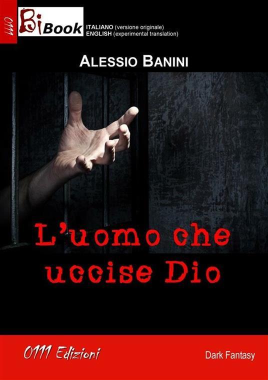 L' uomo che uccise Dio - Alessio Banini - ebook