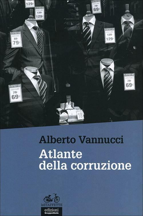 Atlante della corruzione - Alberto Vannucci - copertina