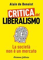 Critica del liberalismo. La società non è un mercato