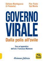 Governo virale. Dalla polis all'ovile