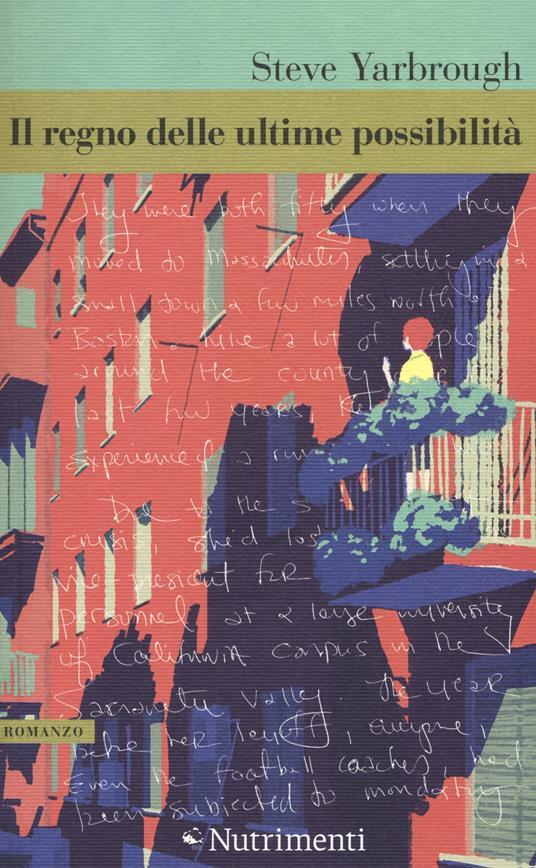 Il regno delle ultime possibilità - Steve Yarbrough - copertina