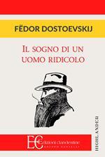 Il sogno di un uomo ridicolo e altri racconti dal «Diario di uno scrittore»