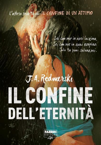 Il confine dell'eternità - J. A. Redmerski,Anita Taroni - ebook